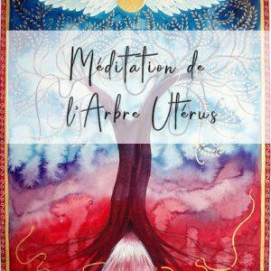 Méditation de L'Arbre Utérus